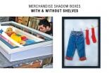 Merchandise Shadow Boxes